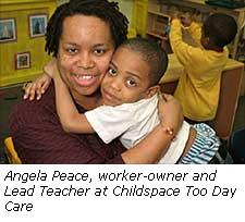 Angela Peace, worker-owner and lead teacher at Childspace Too Day Care.