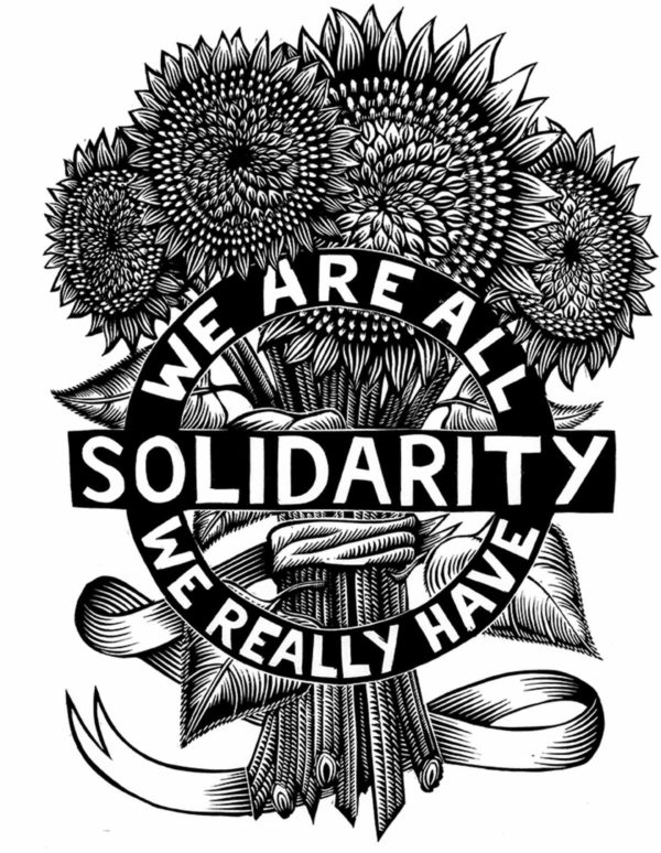 "Drawing of sunflowers, reading ""Solidarity, we are all we really have."""