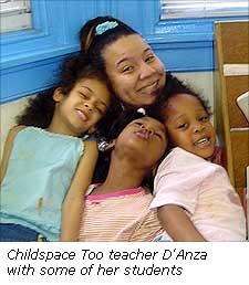 Childspace Too teacher D'Anza with some of her students